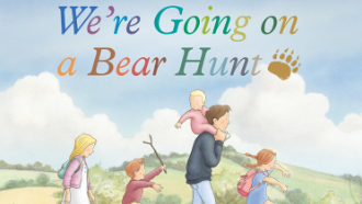 "Picture of the cover of the book, ""We're Going on a Bear Hunt"""