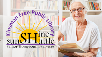 "Senior citizen woman reading a book and smiling with text ""Kinsman Free Publc Library's Sunshine Shuttle"""